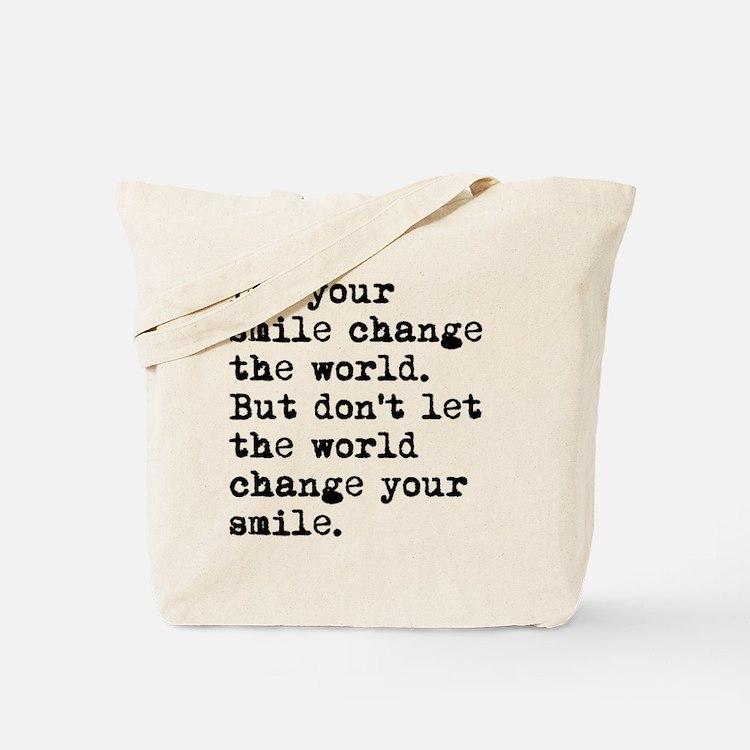 Smile Change The World Tote Bag