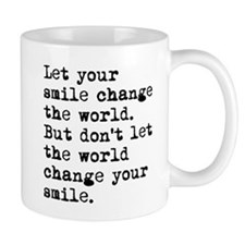 Smile Change The World Mug