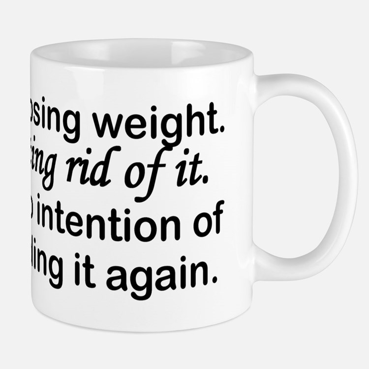 Getting Rid Of Weight Mug