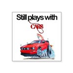 StillPlaysWithCars.jpg Sticker