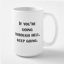 Going Through Hell Mug