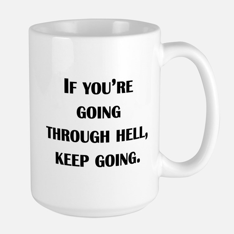 Going Through Hell Mug