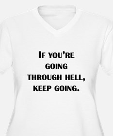 Going Through Hell Plus Size T-Shirt