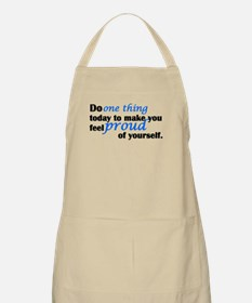 Feel Proud Of Yourself Apron