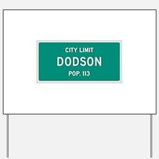 Dodson, Texas City Limits Yard Sign