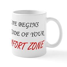 Outside Of Your Comfort Zone Mug