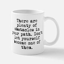 Plenty Of Obstacles Mug