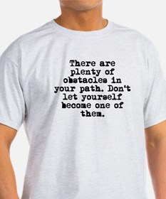 Plenty Of Obstacles T-Shirt