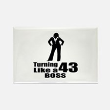Turning 43 Like A Boss Birthday Rectangle Magnet