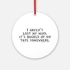 Lost Mind (tape) Ornament (Round)