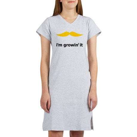 I'm Growin' It Women's Nightshirt