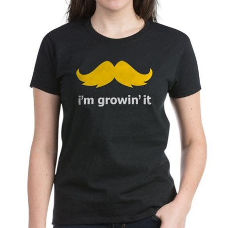 I'm Growin' It Women's Dark T-Shirt