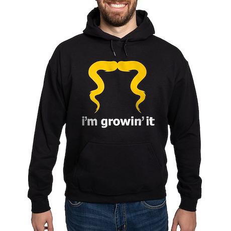 I'm Growin' It Hoodie (dark)