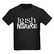 Irish by Nature (white letters) T-Shirt