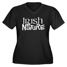Irish by Nature (white letters) Plus Size T-Shirt