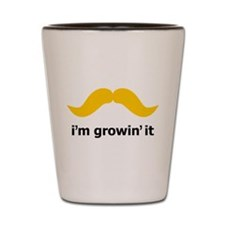 I'm Growin' It Shot Glass