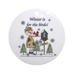 Winter's For the Birds Ornament (Round)