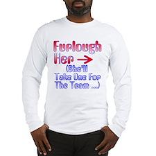 Furlough Long Sleeve T-Shirt