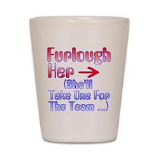 Furlough Shot Glass