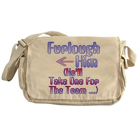 Furlough Him Messenger Bag