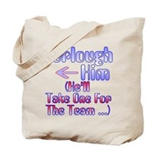 Furlough Him Tote Bag