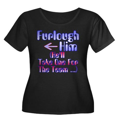 Furlough Him Plus Size T-Shirt