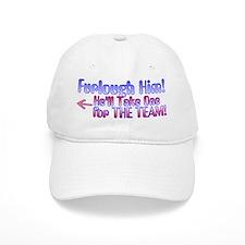 Furlough Him 2 Baseball Baseball Cap
