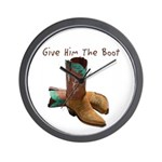 Give Him The Boot Wall Clock