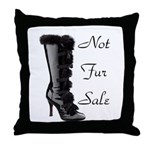 Not Fur Sale Throw Pillow