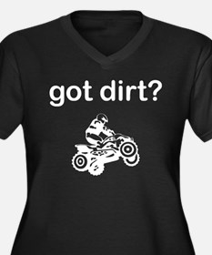 Got Dirt 4 wheel Plus Size T-Shirt