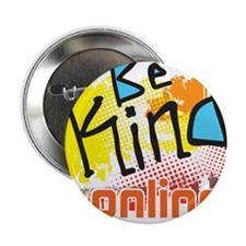 "Be Kind Online 2.25"" Button"
