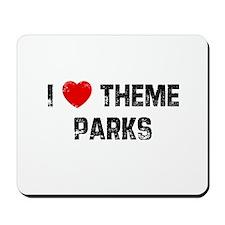 I * Theme Parks Mousepad