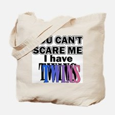 You Can't Scare Me...Twins Pink & Blue Tote Bag