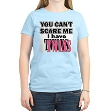 You Can't Scare Me...Twins P T-Shirt