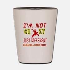 I'm not Crazy just different Kayaking Shot Glass