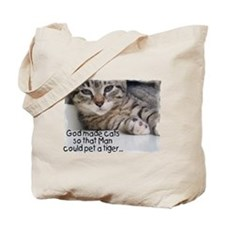 God Made Cats... Tote Bag