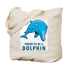 Proud To Be A Dolphin Tote Bag