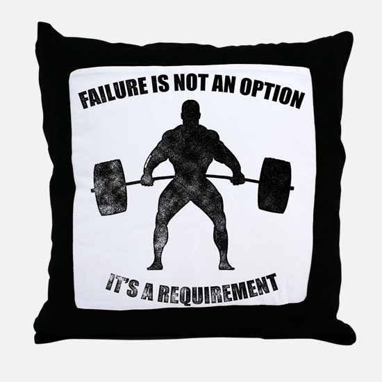 Failure Is Not An Option It's A Requirement Throw