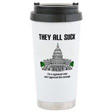 """I approved this message."" Travel Mug"