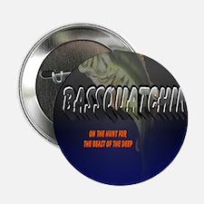 "BasSquatchin 2.25"" Button"