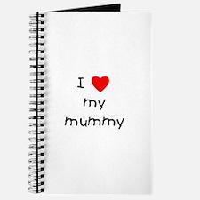 I love my mummy Journal