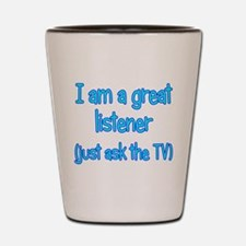Great TV Listener Shot Glass