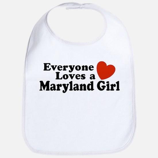 Everyone Loves a Maryland Girl  Bib