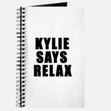 Kylie says relax Journal