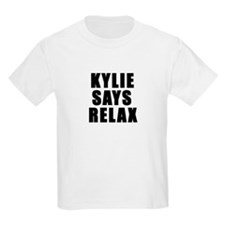 Kylie says relax Kids T-Shirt
