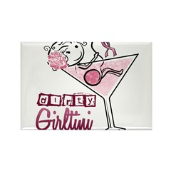 Dirty Girltini (For the Girls) Rectangle Magnet