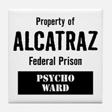 Property of Alcatraz Tile Coaster