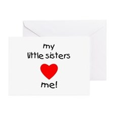 My little sisters love me Greeting Cards (Package