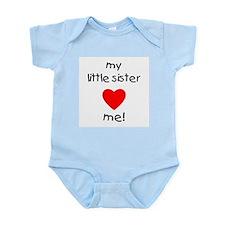 My little sister loves me Infant Bodysuit