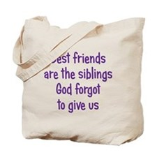 God and Best Friends Tote Bag